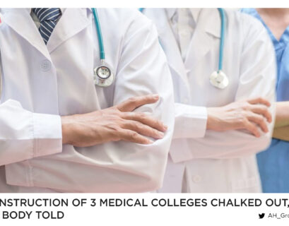 Construction of 3 medical colleges chalked out, NA body told