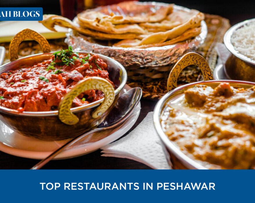 Top 5 Restaurants in Peshawar