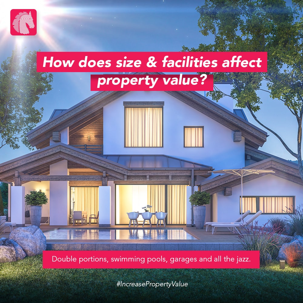 how does size & facilities affect property value
