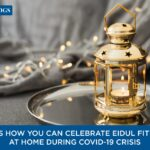 How to celebrate Eidul Fitr 2021 at home during Covid19 crisis