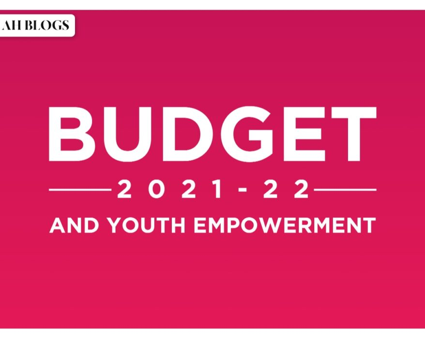 Budget 2021-22 and the Youth