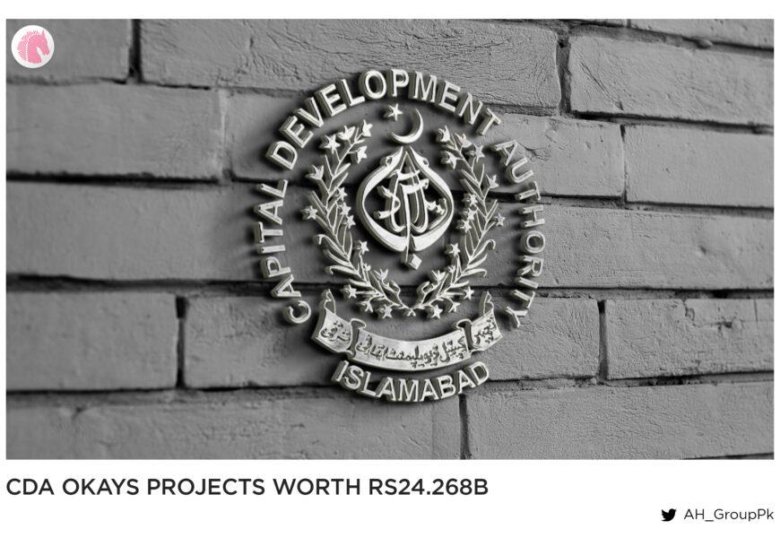 CDA Okays projects worth Rs24.268b