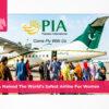 PIA named the world's safest airline for women