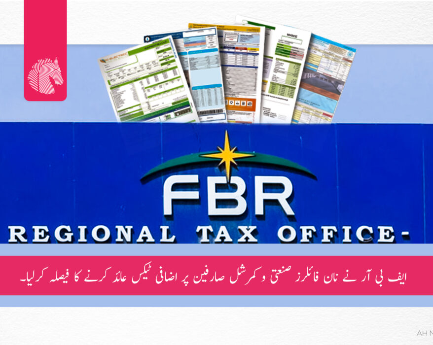 The FBR has decided to impose additional taxes on non-filers