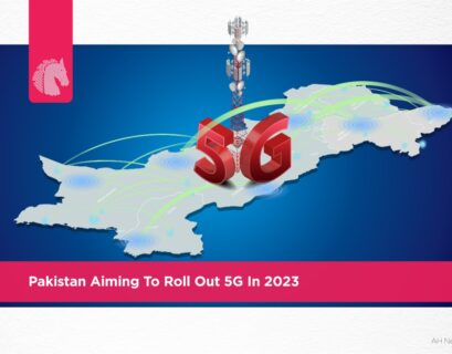 Pakistan aiming to roll out 5G in 2023